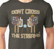 Don't cross the streams Unisex T-Shirt