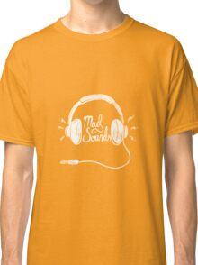 Mad Sounds White Classic T-Shirt