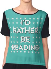 I'd Rather Be Reading - Blue Chiffon Top