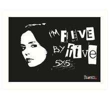 I'M FIVE BY FIVE Art Print