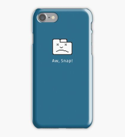 Aw, snap! iPhone Case/Skin