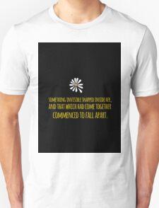 John Green -- Looking For Alaska -- Fall Apart Unisex T-Shirt