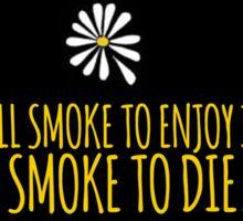 John Green -- Looking For Alaska -- Smoke to Die Sticker