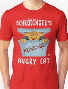 Schrödinger's angry cat Unisex T-Shirt