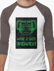 Have a Nice Upgrade! Men's Baseball ¾ T-Shirt