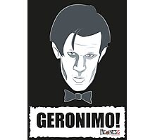 Doctor Who GERONIMO! Photographic Print