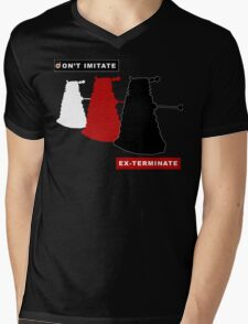 Don't imitate, EX-TERMINATE! Mens V-Neck T-Shirt