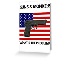 Gun addiction USA . open access to guns, what could possibly go wrong? Greeting Card