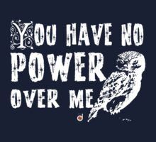 You have no power over me Kids Tee