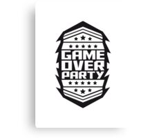 Game Over Party Abzeichen Canvas Print