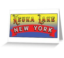 KEUKA LAKE NEW YORK FINGER LAKES NY Greeting Card