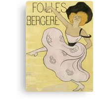 Leonetto Cappiello - Folies Bergeres. Dancer painting: dance, ballet, dancing woman, ballerina, tutu, femine, women, dancer, disco, dancers, girls Canvas Print