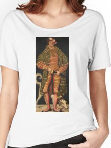 Lucas Cranach The Elder - Duke Henry The Pious 1514. Man portrait: strong man, man, male, beautiful costume, HEADDRESS, masculine, dog, macho, manly, sexy men,  Henry Women's Relaxed Fit T-Shirt