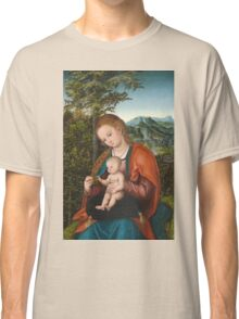 Lucas Cranach The Elder - Madonna And Child In A Landscape 1518. Mother with kid portrait: madonna, Madonna And Child, female, pretty angel, child, Eden, tree, mothers day, memory, mom mum mam, baby Classic T-Shirt