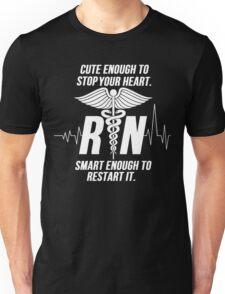 Cute Enough To Stop Your Heart Nurse Unisex T-Shirt