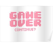 Game Over. Continue? Poster