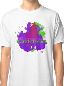 Go Chrome, Dare to Dream Classic T-Shirt