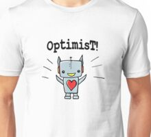 Optimist! Unisex T-Shirt