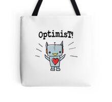 Optimist! Tote Bag