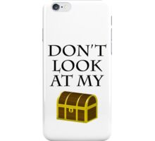 Don't look at my chest iPhone Case/Skin