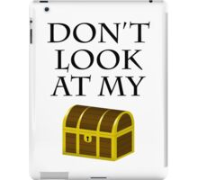 Don't look at my chest iPad Case/Skin