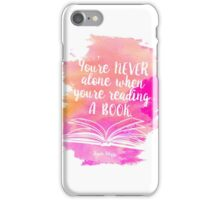 Never Alone When Reading iPhone Case/Skin