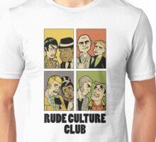 Rude Culture Club Unisex T-Shirt