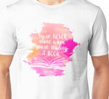 Never Alone When Reading Unisex T-Shirt