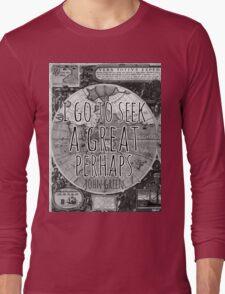 John Green -- Great Perhaps 002 Long Sleeve T-Shirt