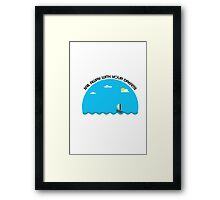 Sail Away With your Dreams Framed Print