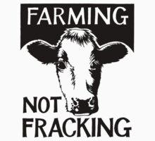 Farming not fracking! by bamanofski