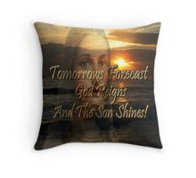 ☁ ☂  FORECAST - GOD REIGNS AND THE SON SHINES - CREATIVE THROW PILLOW BY RAPTURE777☁ ☂  Throw Pillow