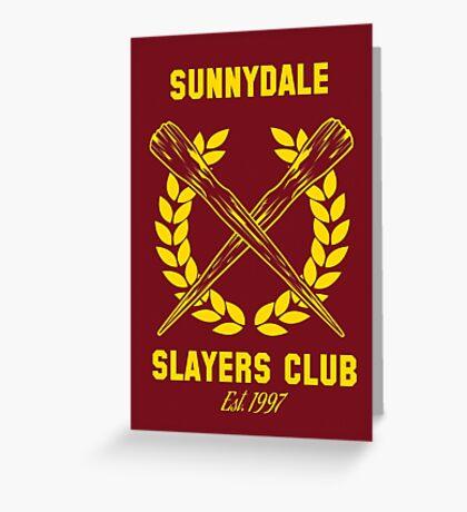 Sunnydale Slayers Club Greeting Card