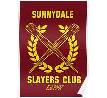 Sunnydale Slayers Club Poster