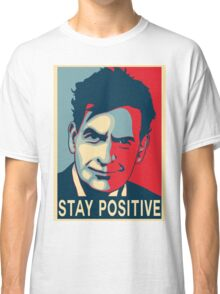 Charlie Sheen stay positive Classic T-Shirt