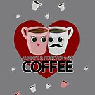 Always & Forever with Coffee - Heart by Adamzworld