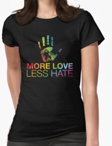 More Love Less Hate, Pray For Orlando Womens Fitted T-Shirt