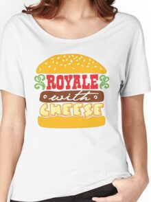 Pulp Fiction - Royale with cheese Women's Relaxed Fit T-Shirt