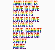 And love is love is love is love... Unisex T-Shirt