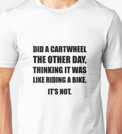 Cartwheel Like Riding Bike Unisex T-Shirt
