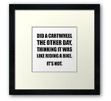 Cartwheel Like Riding Bike Framed Print