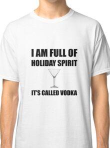 Holiday Spirit Vodka Classic T-Shirt