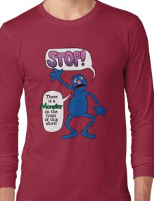 Monster on the Front of the Shirt Long Sleeve T-Shirt