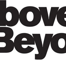 above and beyond Sticker