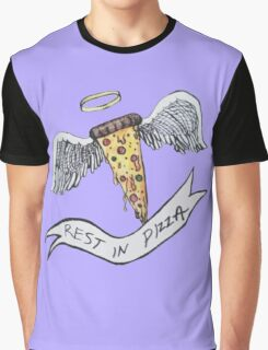 rest in pizza. Graphic T-Shirt