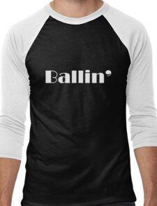 Ballin' Men's Baseball ¾ T-Shirt