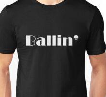 Ballin' Unisex T-Shirt