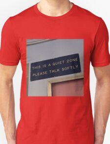 Quiet zone Unisex T-Shirt