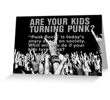 punk!! Greeting Card