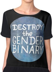 Destroy The Gender Binary Chiffon Top